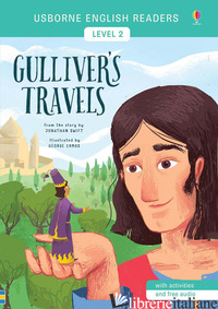 GULLIVER'S TRAVELS FROM THE STORY BY JONATHAN SWIFT. LEVEL 2. EDIZ. A COLORI - COWAN LAURA