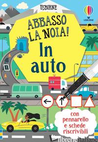 IN AUTO. ABBASSO LA NOIA! CON PENNARELLO - COOK LAN; MUMBRAY TOM