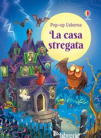CASA STREGATA. LIBRO POP-UP (LA) - TAPLIN SAM; FIORIN FABIANO