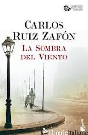 SOMBRA DEL VIENTO (LA) - RUIZ ZAFON CARLOS