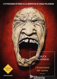 INVENZIONE DEL SUONO (L') - PALAHNIUK CHUCK
