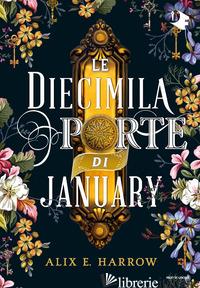 DIECIMILA PORTE DI JANUARY (LE) - HARROW ALIX E.