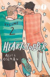 HEARTSTOPPER. VOL. 2 - OSEMAN ALICE