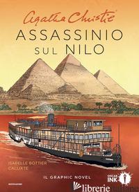 ASSASSINIO SUL NILO - CHRISTIE AGATHA; BOTTIER ISABELLE