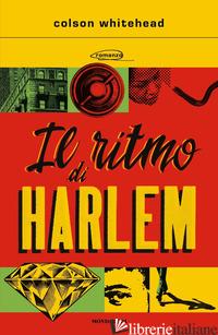 RITMO DI HARLEM (IL) - WHITEHEAD COLSON