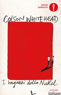 RAGAZZI DELLA NICKEL (I) - WHITEHEAD COLSON