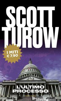 ULTIMO PROCESSO (L') - TUROW SCOTT
