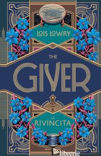 GIVER. LA RIVINCITA (THE) - LOWRY LOIS