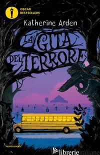 GITA DEL TERRORE (LA) - ARDEN KATHERINE