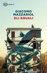 SQUALI (GLI) - MAZZARIOL GIACOMO