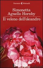 VELENO DELL'OLEANDRO (IL) - AGNELLO HORNBY SIMONETTA