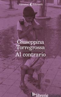 AL CONTRARIO - TORREGROSSA GIUSEPPINA