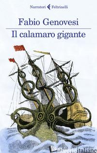 CALAMARO GIGANTE (IL) - GENOVESI FABIO
