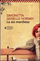 ZIA MARCHESA (LA) - AGNELLO HORNBY SIMONETTA