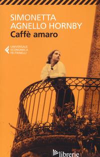 CAFFE' AMARO - AGNELLO HORNBY SIMONETTA