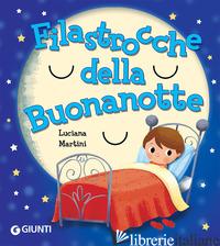 FILASTROCCHE DELLA BUONANOTTE - MARTINI LUCIANA