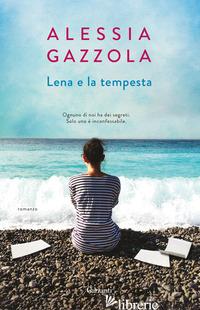 LENA E LA TEMPESTA - GAZZOLA ALESSIA