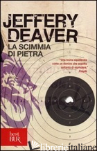 SCIMMIA DI PIETRA (LA) - DEAVER JEFFERY