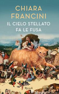 CIELO STELLATO FA LE FUSA (IL) - FRANCINI CHIARA