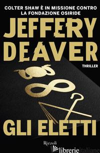 ELETTI (GLI) - DEAVER JEFFERY