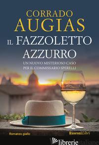 FAZZOLETTO AZZURRO (IL) - AUGIAS CORRADO