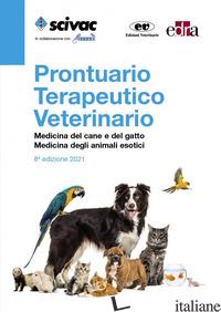 PRONTUARIO TERAPEUTICO VETERINARIO. MEDICINA DEL CANE E DEL GATTO. MEDICINA DEGL - FEBBO E. (CUR.); VEZZONI A. (CUR.)