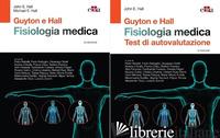 GUYTON & HALL. FISIOLOGIA MEDICA. CON TEST DI AUTOVALUTAZIONE - HALL JOHN E.; HALL MICHAEL E.