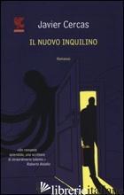 NUOVO INQUILINO (IL) - CERCAS JAVIER
