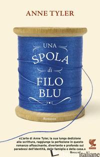 SPOLA DI FILO BLU (UNA) - TYLER ANNE