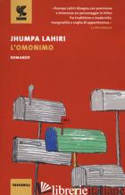 OMONIMO (L') - LAHIRI JHUMPA