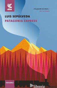 PATAGONIA EXPRESS - SEPULVEDA LUIS