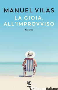 GIOIA, ALL'IMPROVVISO (LA) - VILAS MANUEL