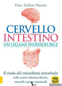CERVELLO INTESTINO: UN LEGAME INDISSOLUBILE. IL RUOLO DEL MICROBIOTA INTESTINALE - MANERA STEFANO