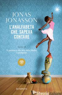 ANALFABETA CHE SAPEVA CONTARE (L') - JONASSON JONAS