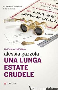 LUNGA ESTATE CRUDELE (UNA) - GAZZOLA ALESSIA