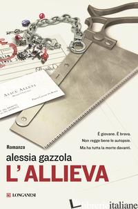 ALLIEVA (L') - GAZZOLA ALESSIA