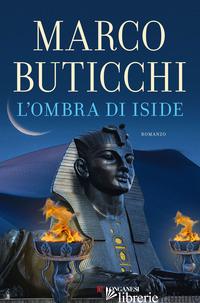 OMBRA DI ISIDE (L') - BUTICCHI MARCO