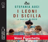 LEONI DI SICILIA. LA SAGA DEI FLORIO LETTO DA NINNI BRUSCHETTA. AUDIOLIBRO. 2 CD - AUCI STEFANIA