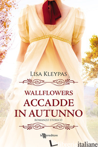 ACCADDE IN AUTUNNO. WALLFLOWERS. VOL. 2 - KLEYPAS LISA