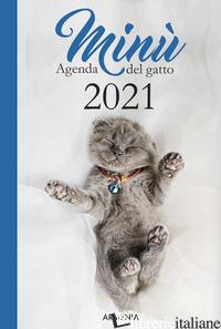 MINU'. AGENDA DEL GATTO 2021 - DURANTE ANNALISA; DURANTE MARINA