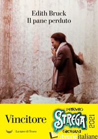 PANE PERDUTO (IL) - BRUCK EDITH