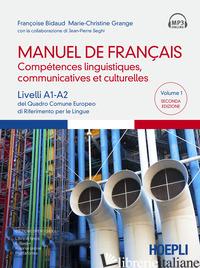 MANUEL DE FRANCAIS. COMPETENCES LINGUISTIQUES, COMMUNICATIVES ET CULTURELLES. LI - BIDAUD FRANCOISE; GRANGE MARIE-CHRISTINE
