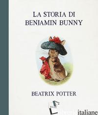 STORIA DI BENJAMIN BUNNY (LA) - POTTER BEATRIX