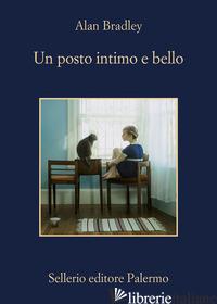 POSTO INTIMO E BELLO (UN) - BRADLEY ALAN