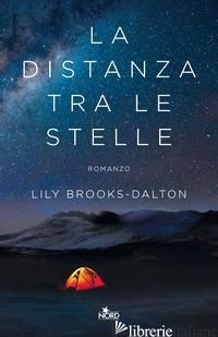 DISTANZA TRA LE STELLE (LA) - BROOKS-DALTON LILY