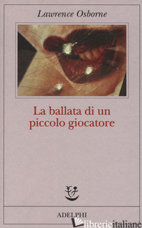 BALLATA DI UN PICCOLO GIOCATORE (LA) - OSBORNE LAWRENCE