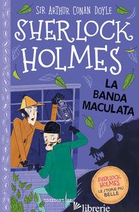 SHERLOCK HOLMES. LA BANDA MACULATA - DOYLE ARTHUR CONAN; BAUDET STEPHANIE