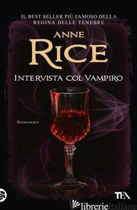 INTERVISTA COL VAMPIRO - RICE ANNE
