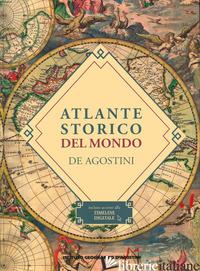 ATLANTE STORICO DEL MONDO. CON CONTENUTO DIGITALE PER DOWNLOAD E ACCESSO ON LINE - AA.VV.
