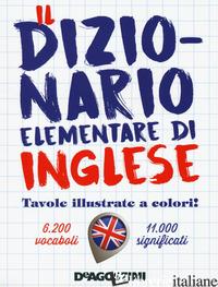 DIZIONARIO ELEMENTARE DI INGLESE (IL) -